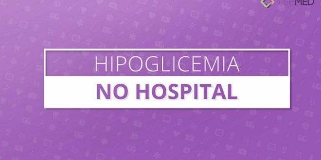 hipoglicemia hospitalar