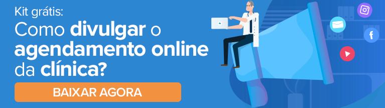 Kit Grátis: Descubra como divulgar o agendamento online da sua clínica. Clique aqui e baixe agora!